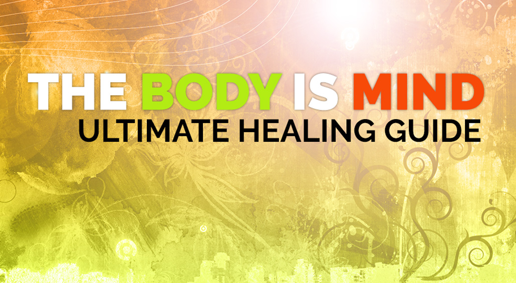 welcome to the body is mind ultimate healing guide blog post