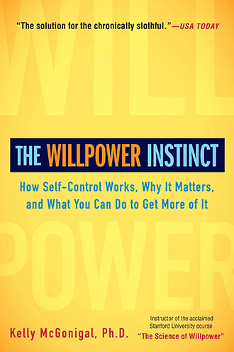 Kelly McGonigal - The Willpower Instinct Book Cover